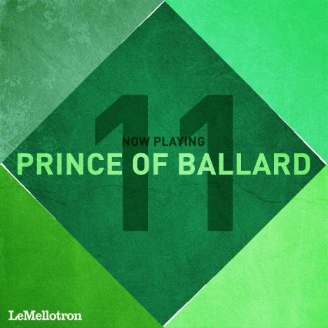 now_playing_11-prince_of_ballard